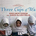 Three Cups of Tea: One Man's Mission to Fight Terrorism and Build Nations (       UNABRIDGED) by Greg Mortenson, David Oliver Relin Narrated by Patrick Lawlor