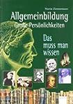 Allgemeinbildung - Gro�e Pers�nlichke...