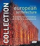 European architecture = : Europaische Architektur = Architecture europeenne