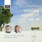 Schöne Aussicht NR. 16 | Michael Dangl