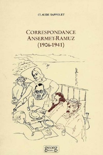Correspondance Ansermet-Ramuz, 1906-1941