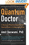 The Quantum Doctor: A Quantum Physici...
