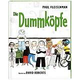 """Die Dummk�pfevon """"Paul Fleischman"""""""