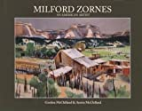 img - for MILFORD ZORNES, AN AMERICAN ARTIST book / textbook / text book