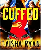 Cuffed (English Edition)