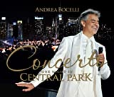 Concerto: One Night in Central Park (Limited Edition CD + DVD) Bocelli Andrea