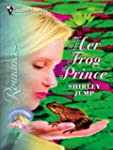 Her Frog Prince (Silhouette Romance)