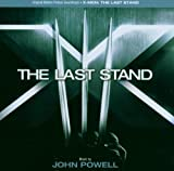 X-Men: The Last Stand John Powell