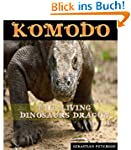 KOMODO : THE LIVING DINOSAURS DRAGON...