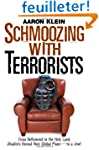 Schmoozing With Terrorists: From Holl...