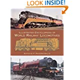 Illustrated Encyclopedia of World Railway Locomotives (Dover Transportation)