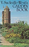 THE GARDEN BOOK (071812846X) by VITA SACKVILLE-WEST
