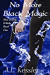 No More Black Magic (Here Witchy Witc...