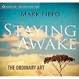 Staying Awake: The Ordinary Art