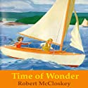 Time of Wonder Audiobook by Robert McCloskey Narrated by Owen Jordan