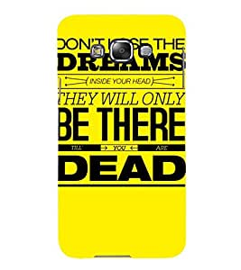 MEANINGFULL QUOTE IN A YELLOW BACKGROUND 3D Hard Polycarbonate Designer Back Case Cover for Samsung Galaxy E7 :: Samsung Galaxy E7 E700F (2015)