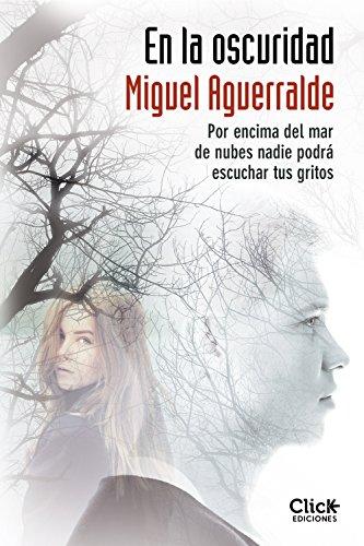 Portada del libro En la oscuridad de Miguel Aguerralde