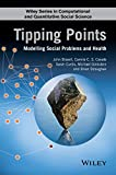 img - for Tipping Points: Modelling Social Problems and Health (Wiley Series in Computational and Quantitative Social Science) book / textbook / text book