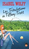 Les tribulations de Tiffany Trott