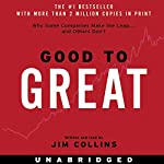 Good to Great: Why Some Companies Make the Leap...And Others Don't | Jim Collins