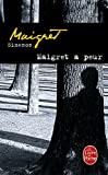 Maigret Afraid