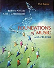 Foundations of Music Enhanced by Robert Nelson