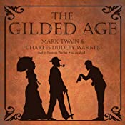 The Gilded Age | [Mark Twain, Charles Dudley Warner]