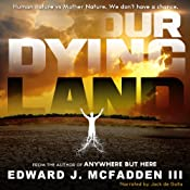Our Dying Land | [Edward J. McFadden III]