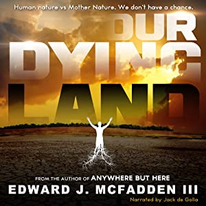 Our Dying Land Audiobook