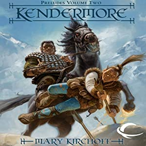 Kendermore: Dragonlance: Preludes, Book 2 | [Mary Kirchoff]
