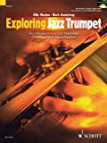 Ollie Weston Exploring Jazz Trumpet: An Introduction to Jazz Harmony, Technique and Improvisation (Schott Pop Styles Series)