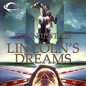 Lincoln's Dreams | [Connie Willis]