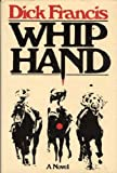 WHIP HAND (0060113847) by DICK FRANCIS