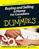 Buying and Selling a Home For Canadians For Dummies (For Dummies (Lifestyles Paperback))