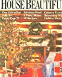 img - for House Beautiful Magazine December 1990 - Holiday Foods - Christmas Ideas book / textbook / text book