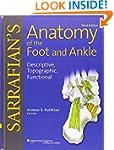 Sarrafian's Anatomy of the Foot and A...
