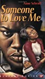 Someone to Love Me (Bluford High Series #4) (0944210066) by Anne E. Schraff