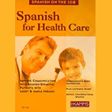 Spanish for Health Care Audiobook by Stacey Kammerman Narrated by Stacey Kammerman