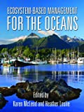 img - for Ecosystem-Based Management for the Oceans book / textbook / text book