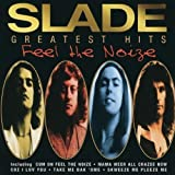 Slade Feel The Noize: Greatest Hits (UK) Import Edition by Slade (1997) Audio CD