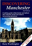 Discovering Manchester: A Walking Guide to Manchester and Salford