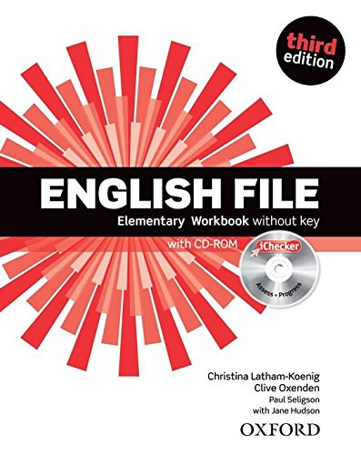 English File third edition: English File Elementary: Workbook Without Answer Key and iChecker 3rd Edition