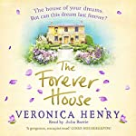 The Forever House | Veronica Henry