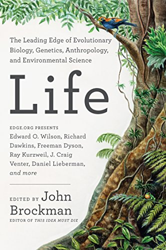 life-the-leading-edge-of-evolutionary-biology-genetics-anthropology-and-environmental-science
