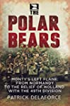 The Polar Bears, Monty's Left Flank:...