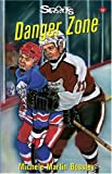 img - for Danger Zone (Lorimer Sports Stories) book / textbook / text book