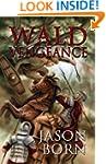 Wald Vengeance (The Wald Chronicles B...