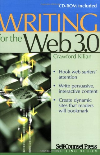 Writing for the Web 3.0 (Self-Counsel Writing Series)