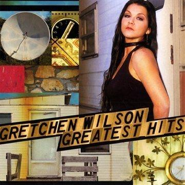 Gretchen Wilson - Greatest Hits - Zortam Music