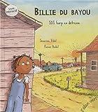 """Afficher """"Billie du bayou SOS Garp en détresse"""""""